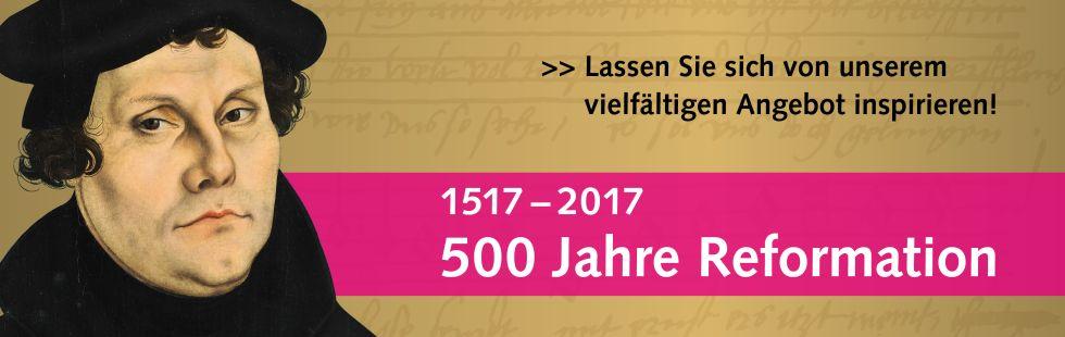 Reformationsjahr 2017